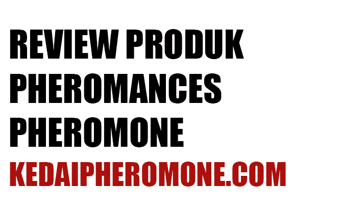 Review Produk Pheromances 50x (video)